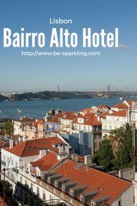 Bairro Alto Hotel, Lisbon, travel blogger