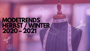 Modetrends Herbst winter 2020 2021